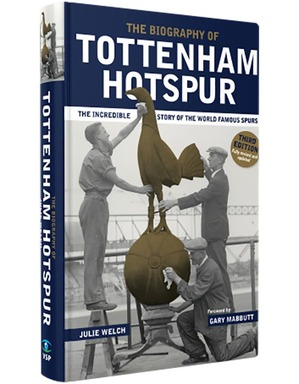 Spurs Tottenham Hotspur Biography 3rd Edition Book