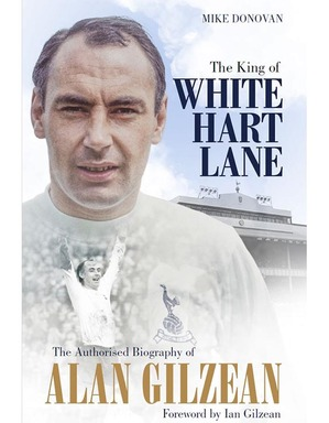 Spurs The King of White Hart Lane Book